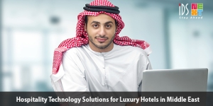 Hospitality-Technology-Solutions-for-Luxury-Hotels-in-Middle-East-small